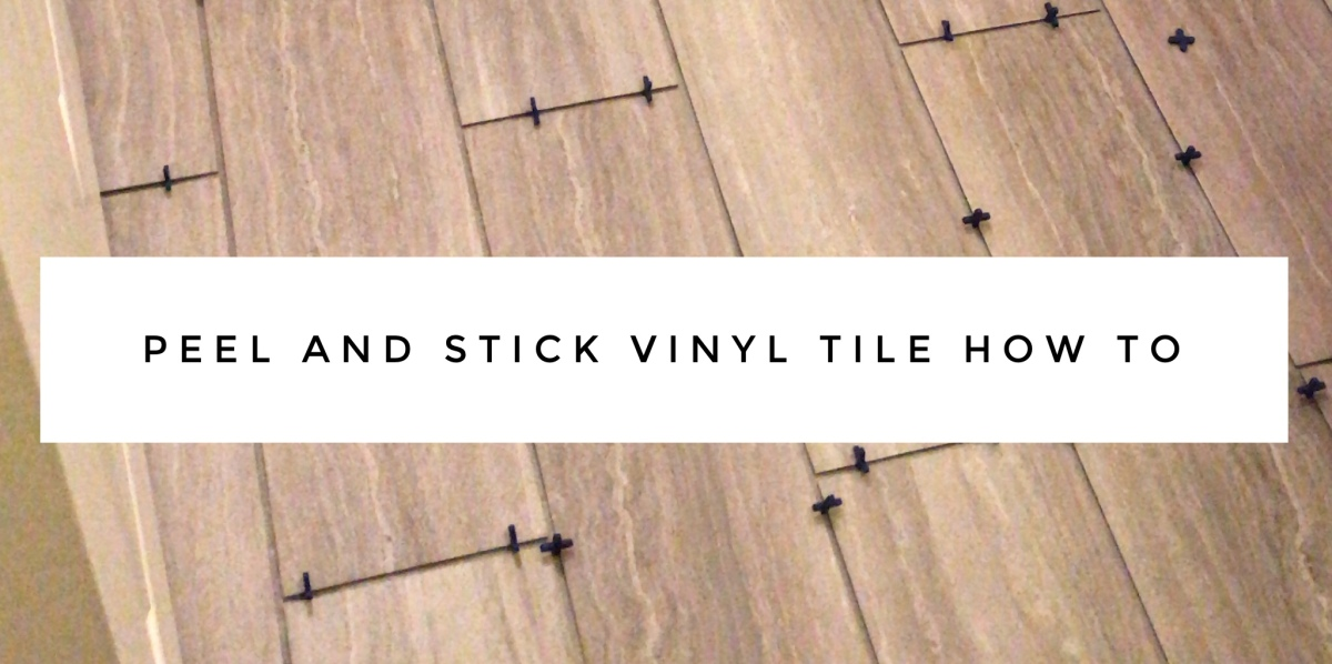 Peel and Stick Tile HowTo
